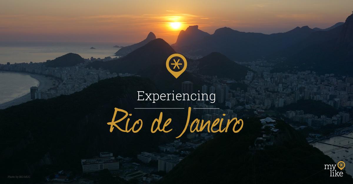 Experiencing Rio de Janeiro