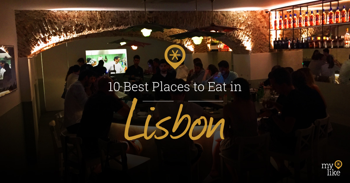 10 Best Places To Eat In Lisbon